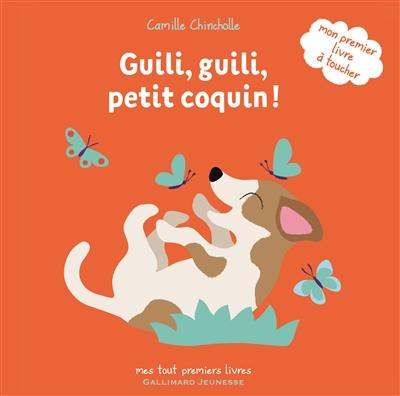 Guili, guili, petit coquin ! | Chincholle, Camille. Auteur