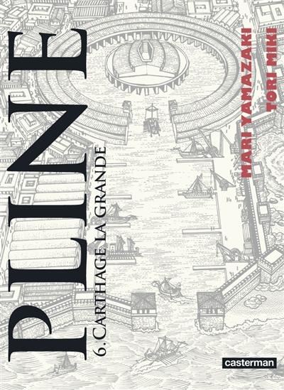 Carthage la grande / Mari Yamazaki, Tori Miki | Yamazaki, Mari (1967-....). Auteur