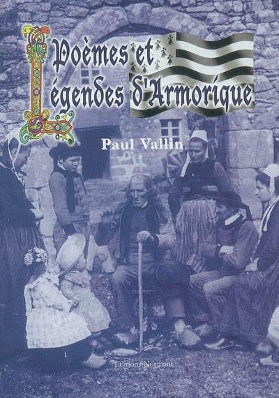 Poèmes et légendes d'Armorique : mémoire du vent d'Ouest