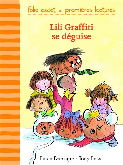 Lili Graffiti. Lili Graffiti se déguise