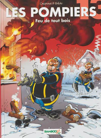 Feu de tout bois / scénario, Cazenove   Cazenove, Christophe (1969-....). Auteur