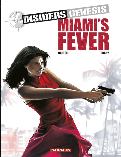 Insiders Genesis. Vol. 3. Miami's fever