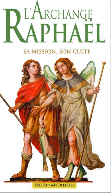 L'archange Raphaël : sa mission, son culte