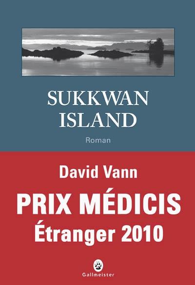 Sukkwan island / David Vann | Vann, David (1966-....). Auteur
