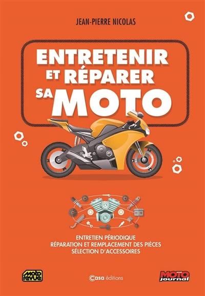 Entretenir et réparer sa moto |