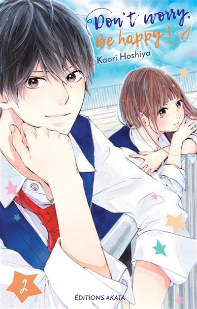 Don't worry, be happy !. 2 / Kaori Hoshiya | Hoshiya, Kaori. Auteur