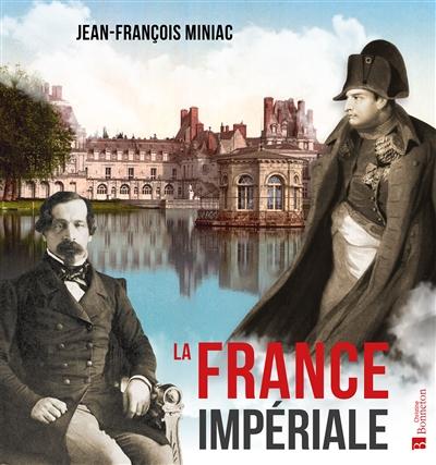 La France impériale