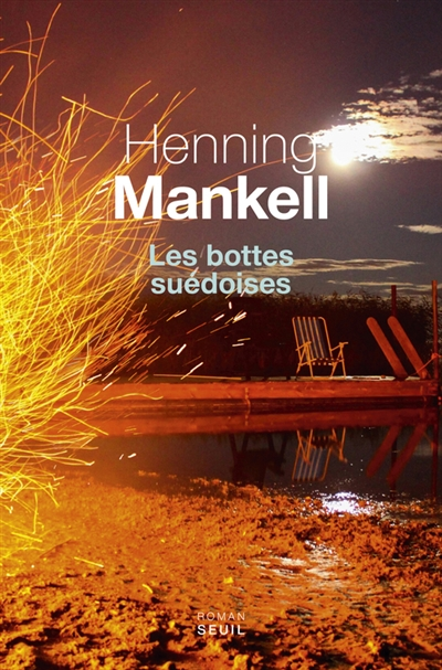 bottes suédoises (Les)   Mankell, Henning. Auteur