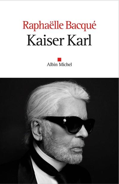 Kaiser Karl   Bacqué, Raphaëlle (1964-....). Auteur