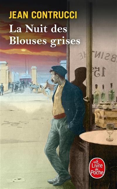 Les nouveaux mystères de Marseille. Vol. 13. La nuit des blouses grises