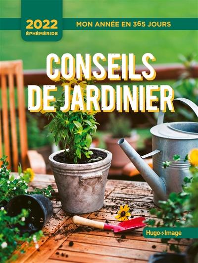 Un conseil de jardinier : mon année 2022