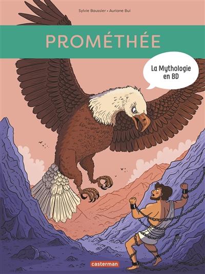 La mythologie en BD. Prométhée