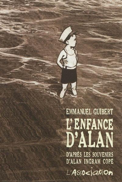 L'enfance d'Alan | Guibert, Emmanuel (1964-....). Illustrateur