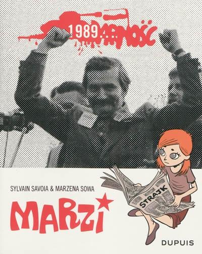 Marzi : 1989... / textes de Marzena Sowa | Sylvain Savoia