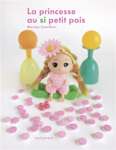 princesse au si petit pois (La)   Camillieri, Martine. Auteur