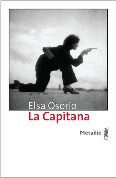 La Capitana / Elsa Osorio | Osorio, Elsa. Auteur