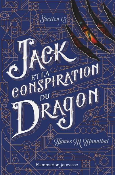 Section 13. Vol. 3. Jack et la conspiration du dragon