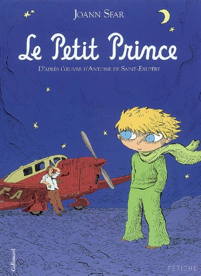 Le petit prince / Joann Sfar   Sfar, Joann. Auteur