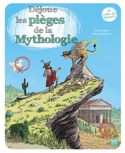 Déjoue les pièges de la mythologie