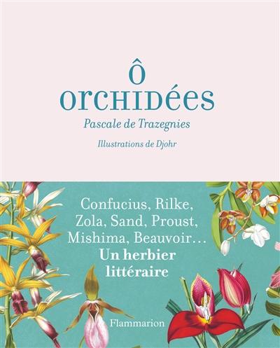 O orchidées ! : de Confucius aux White Stripes