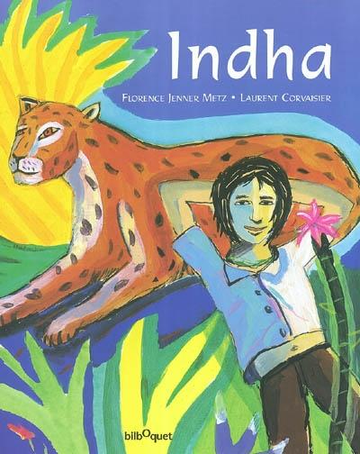 Indha   Jenner-Metz, Florence. Auteur
