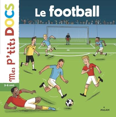 football (Le) | Ledu, Stéphanie. Auteur