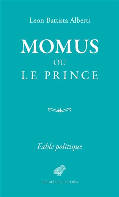Momus ou le Prince : fable politique