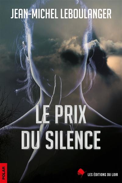 Le prix du silence : polar