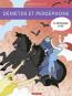 La mythologie en BD. Déméter et Perséphone