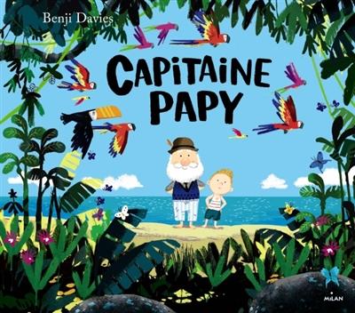 Capitaine papy | Davies, Benji. Auteur