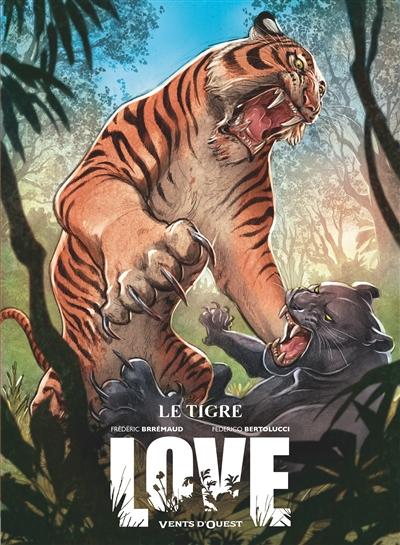 Love. Vol. 1. Le tigre
