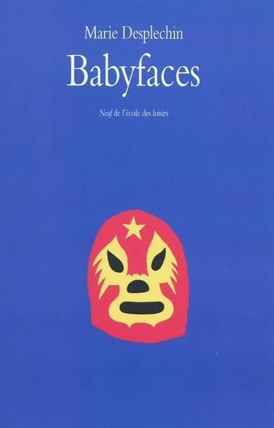 Babyfaces / Marie Desplechin | Desplechin, Marie (1959-....). Auteur