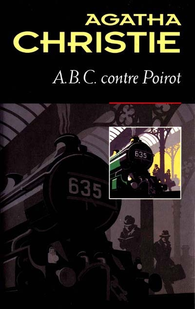ABC contre Poirot / Agatha Christie | Christie, Agatha (1890-1976). Auteur