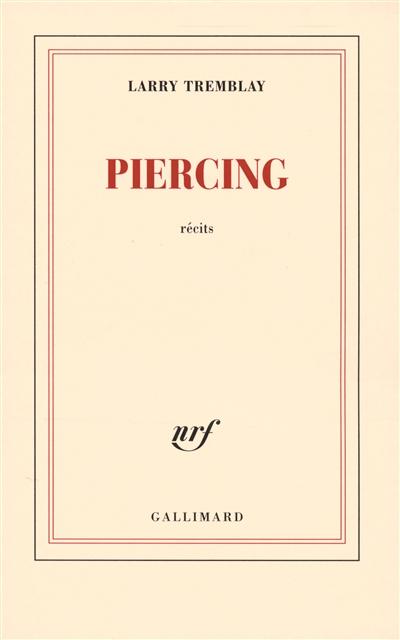 Piercing : récits