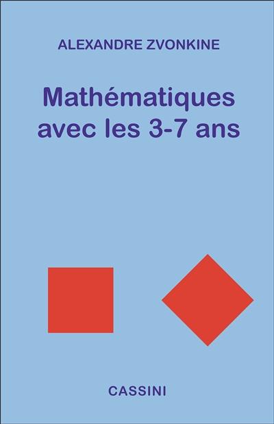Mathématiques avec les 3-7 ans