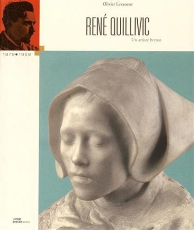 René Quillivic, un artiste breton : 1879-1969