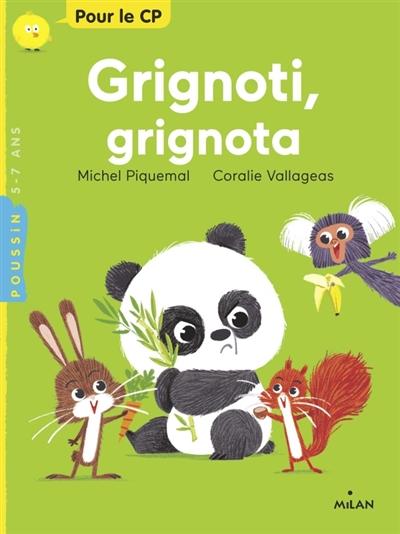 Grignoti, grignota / une histoire de Michel Piquemal | Piquemal, Michel (1954-....). Auteur