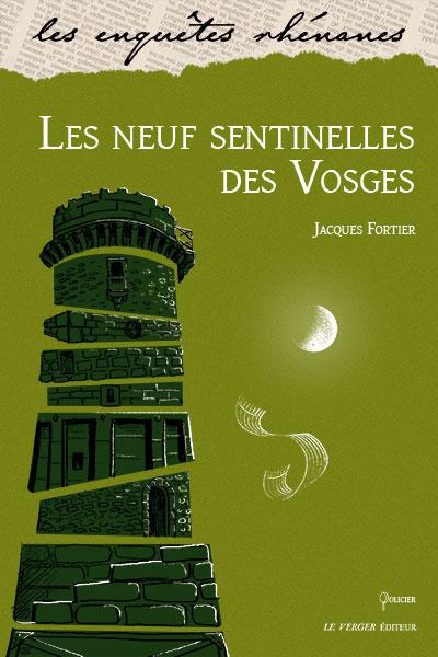 Les neuf sentinelles des Vosges : une enquête de Jules Meyer