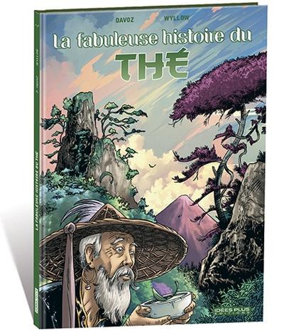 La fabuleuse histoire du thé