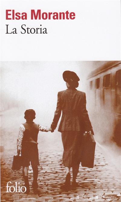 La storia / Elsa Morante | Morante, Elsa (1912-1985). Auteur