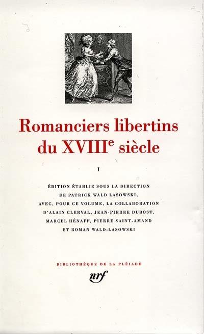 Romanciers libertins du XVIIIe siècle. 1,  |