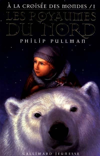 Les Royaumes du Nord / Philip Pullman | Pullman, Philip. Auteur