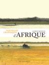 Nouvelles graphiques d'Afrique   Bonneau, Laurent. Auteur