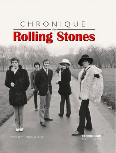 Chronique des Rolling Stones | Margotin, Philippe. Auteur