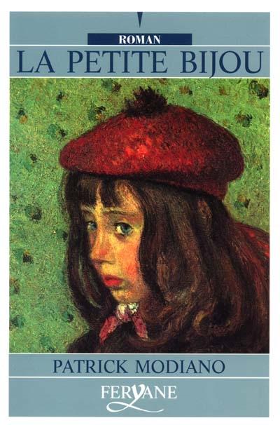 La Petite Bijou / Patrick Modiano   Patrick Modiano (Prix Nobel de littérature)