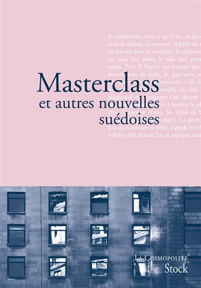 Masterclass : et autres nouvelles suédoises  