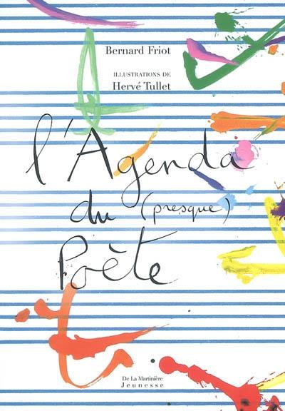 L'agenda du presque poète | Friot, Bernard (1951-....). Auteur