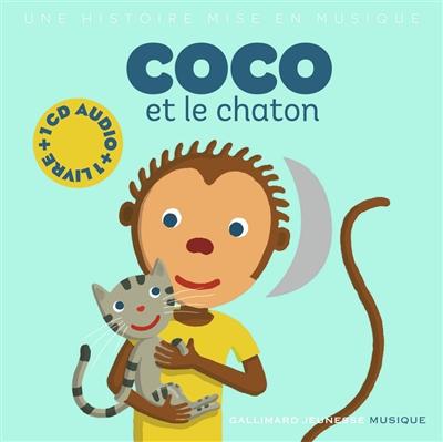 Coco et le chaton : une histoire mise en musique   Du Bouchet, Paule (1951-....). Auteur