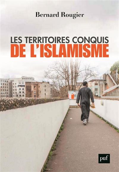 territoires conquis de l'islamisme (Les) |