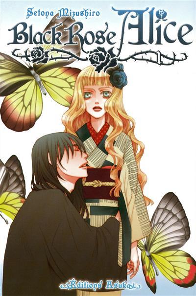 Black rose Alice. 1 | Setona Mizushiro (1971-....). Auteur